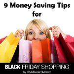 9 Money Saving Tips for Black Friday Shopping