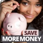 How To Save Money In The Home With These Simple Steps